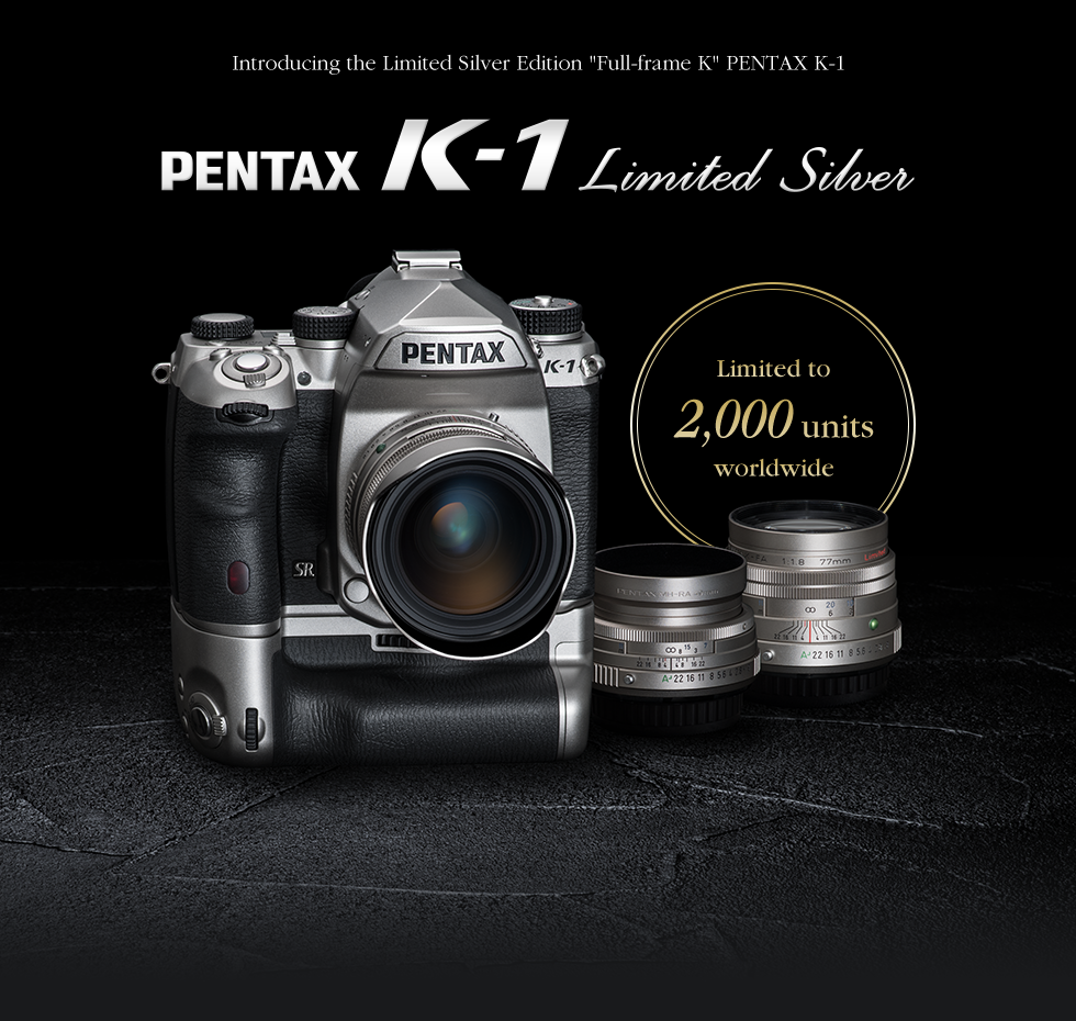 "Introducing the Limited Silver Edition ""Full-frame K"" PENTAX K-1"