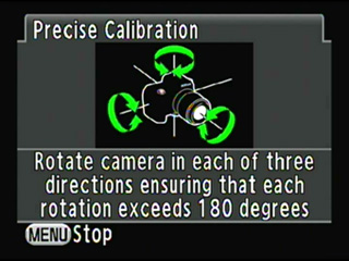 High-precision calibration : Rotate the camera at least 180¡ë in each direction.